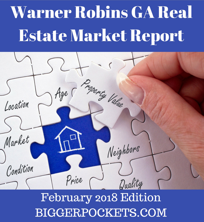 Warner robins ga real estate market report   february 2018 edition