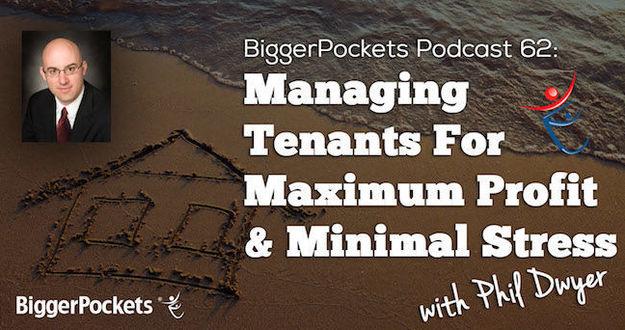BiggerPockets Show 62 Managing Tenants
