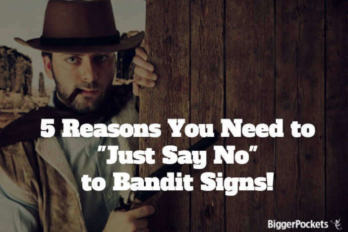 Bandit Signs!