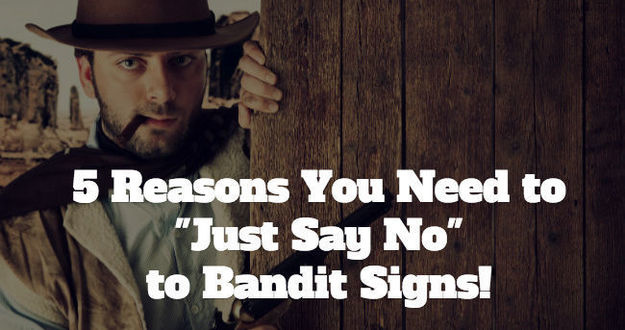 Bandit Signs!