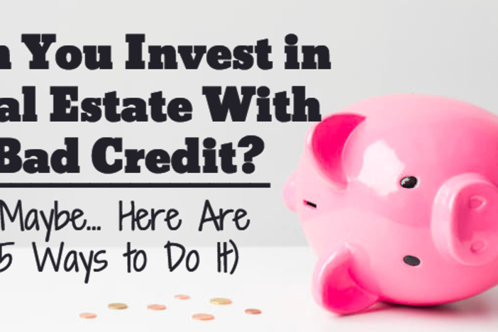 invest-real-estate-bad-credit