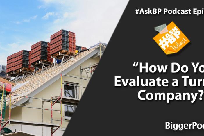 How Do You Evaluate a Turnkey Company?